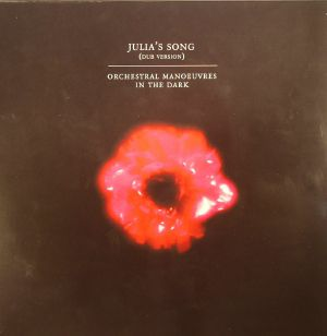 ORCHESTRAL MANOEUVRES IN THE DARK - Julia's Song (Record Store Day 2015)