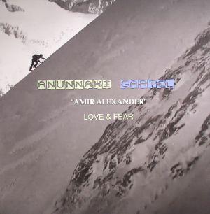 ALEXANDER, Amir - Love & Fear