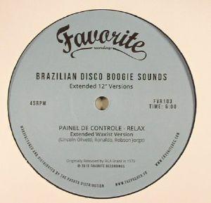 PAINEL DE CONTROLE/RABO DE SAIA/FAMKS - Brazilian Disco Boogie Sounds: Extended 12 Inch Versions