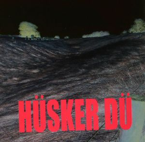 HUSKER DU - Do You Remember Radio? (remastered)