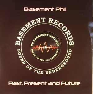 BASEMENT PHIL - Past Present & Future EP 6