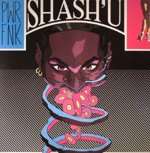 SHASH'U - Thru Da Night & PWRFNK