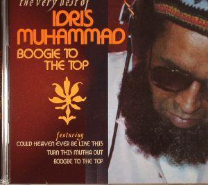 MUHAMMAD, Idris - Very Best Of Idris Muhammad Boogie To The Top