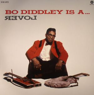 DIDDLEY, Bo - Bo Diddley Is A Lover