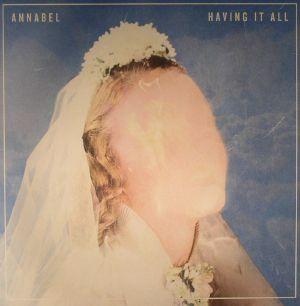 ANNABEL - Having It All