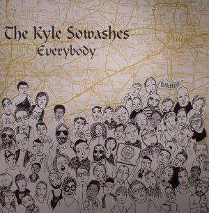 KYLE SOWASHES, The - Everybody