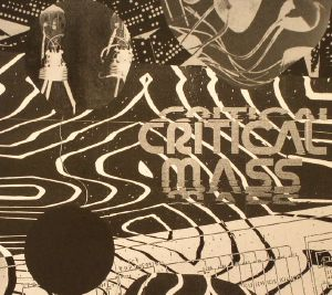 VARIOUS - Critical Mass: Splinters From The Worldwide New Wave Post Punk & Industrial Underground 1978-1984