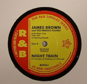 BROWN, James & THE FAMOUS FLAMES - Night Train