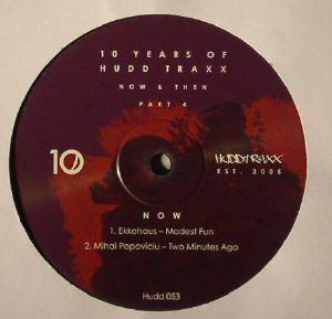 EKKOHAUS/MIHAI POPOVICIU/RIO PADICE/JT DONALDSON - 10 Years Of Hudd Traxx: Now & Then Part 4