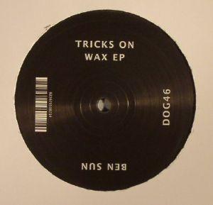 BEN SUN - Tricks On Wax EP