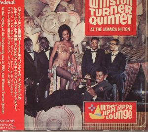 WINSTON TURNER QUINTET - At The Jamaica Hilton: In The Jippi Jappa Lounge