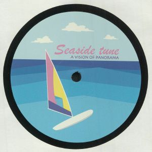 A VISION OF PANORAMA - Seaside Tune