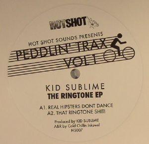 KID SUBLIME - Peddlin Trax Vol 1: The Ringtone EP