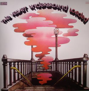 The Velvet Underground Loaded Vinyl At Juno Records
