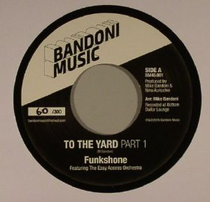 FUNKSHONE feat THE EASY ACCESS ORCHESTRA - To The Yard