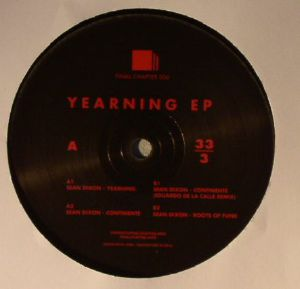 DIXON, Sean - Yearning EP (incl. Eduardo De La Calle remix)