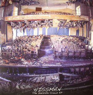 HISSMAN - The Invisible Crowd EP