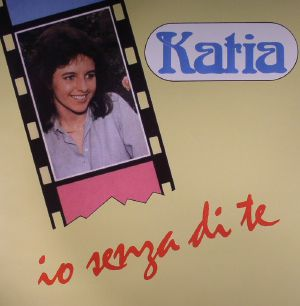 KATIA - Io Senza Di Te
