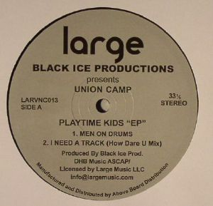 BLACK ICE PRODUCTIONS - Union Camp: Playtime Kids EP