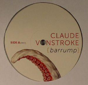 VONSTROKE, Claude - Barrump
