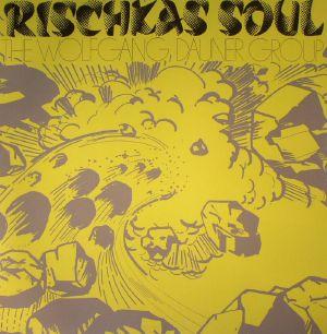 WOLFGANG DAUNER GROUP, The - Rischkas Soul