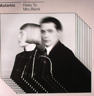 AUTARKIC - Hello To Mrs Blank