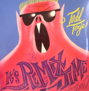 TERJE, Todd - It's It's Remix Time Time