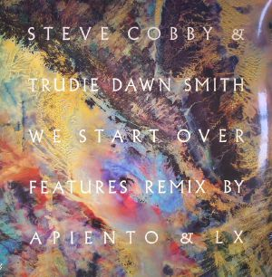 COBBY, Steve/TRUDIE DAWN SMITH - We Start Over