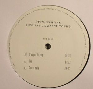 WENTINK, Frits - Live Fast Dwayne Young