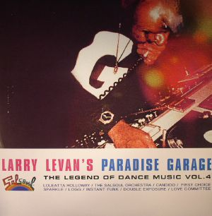 VARIOUS - Larry Levan's Paradise Garage: The Legend Of Dance Music Vol 4