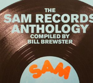BREWSTER, Bill/VARIOUS - Sources: The Sam Records Anthology