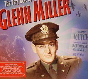 MILLER, Glenn - The Very Best Of Glenn Miller