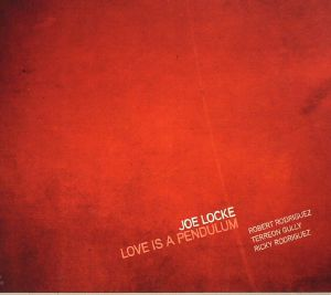 LOCKE, Joe - Love Is A Pendulum