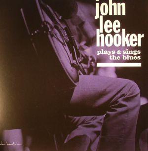 HOOKER, John Lee - Plays & Sings The Blues