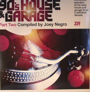 NEGRO, Joey/VARIOUS - 90's House & Garage Part 2