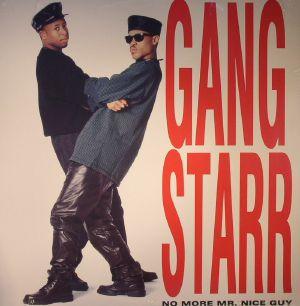 GANG STARR - No More Mr Nice Guy