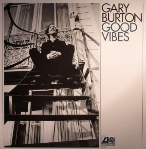 BURTON, Gary - Good Vibes