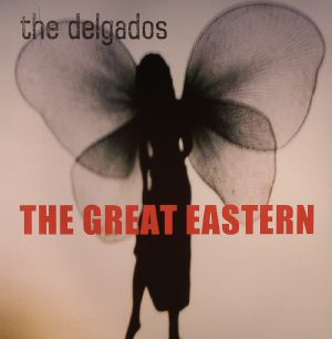 DELGADOS, The - The Great Eastern