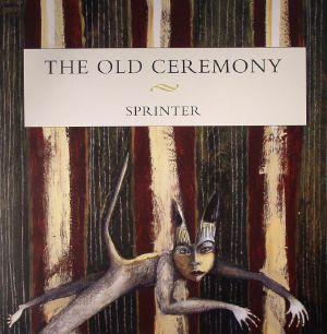 OLD CEREMONY, The - Sprinter