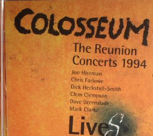 COLOSSEUM - The Reunion Concerts 1994