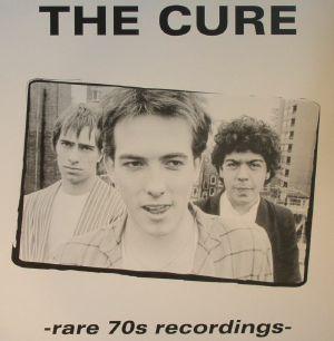 CURE, The - Rare 70s Recordings