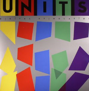 UNITS - Digital Stimulation (remastered)
