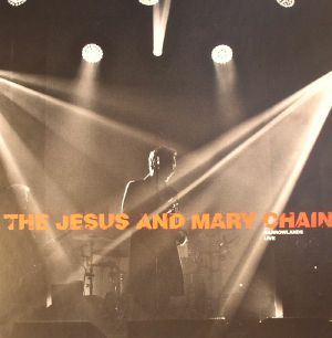 JESUS & MARY CHAIN, The - Barrowlands: Live