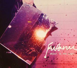 FUFANU - Adjust To The Light