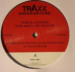 VISCARDI, Pascal - Wise Man's Decision EP