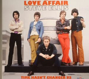 LOVE AFFAIR, The/STEVE ELLIS - Time Hasn't Changed Us: The Complete CBS Recodings 1967-1971
