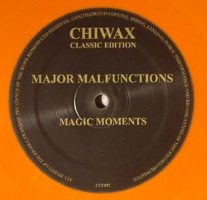MAJOR MALFUNCTIONS - Magic Moments