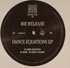 IKE RELEASE - Dance Equations EP
