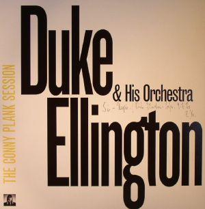 ELLINGTON, Duke & HIS ORCHESTRA - The Conny Plank Session