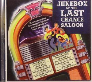 VARIOUS - Jukebox At The Last Chance Saloon